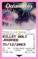 TICKET   D ENTREE Oceanopolis  BREST - Tickets - Entradas