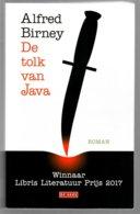 De Tolk Van Java (Alfred Birney) (De Geus 2017) - Literature