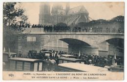 CPA - PARIS - 27 Sep. 1911 - L'accident Du Pont De L'Archevéché - Un Autobus Dans La Seine - Transport Urbain En Surface