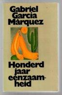 Honderd Jaar Eenzaamheid (Gabriel García Márquez) (Meulenhoff 1977) - Literature