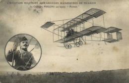 """L'AVIATION MILITAIRE AUX GRANDES MANOEUVRES DE PICARDIE  Le Capitaine HUGONI Sur Biplan """"Farman"""" RV - Riunioni"""