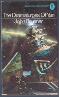John Brunner: The Dramaturges Of Yan (NEL New English Library 1974) - Boeken, Tijdschriften, Stripverhalen