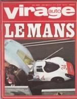 REVUE AUTOMOBILE VIRAGE AUTO MARS AVRIL MAI JUIN 1968 24 HEURES DU MANS 4 REVUES - Sport