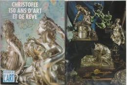 Christofle 150 Ans D'art Et De Rêve - Arte