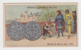 AB011 - CHROMO CHOCOLAT DEBAUVE & GALLAIS - Monnaie De Jean Le Bon - 1350 - Chocolat