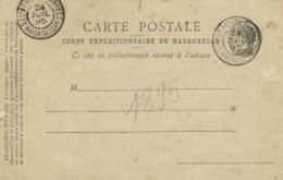 Precurseur 1895 Carte Postale Corps Expeditionnaire De Madagascar + Cachets 24 Juil 95 51 Or ET Pes Aux Armees Madagasca - Madagaskar