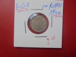 RUSSIE 10 KOPEKS 1940 ARGENT (A.12) - Russland