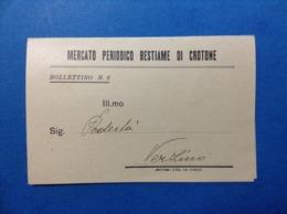 ITALIA REGNO 1930 CROTONE BOLLETTINO CARTOLINA MERCATO PERIODICO BESTIAME BUOI BOVINI OVINI EQUINI POLLI MAIALI SUINI - Documenti Storici