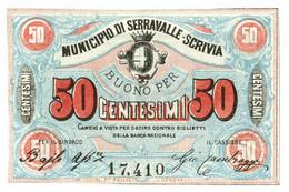 50 CENTESIMI BIGLIETTO FIDUCIARIO MUNICIPIO DI SERRAVALLE SCRIVIA QFDS - [ 1] …-1946 : Regno