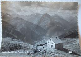 Tirol, Leutkircherhütte Mit Patteriol Und St. Anton, Fotokarte (15314) - Austria