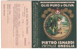 CARTOLINA POSTALE CARTE POSTALE OLIO DI OLIVA PIERO ISNARDI Fornitore Di S.M. Il Re D'Italia  ONEGLIA - Pubblicitari