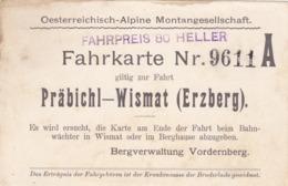AUSTRIA  --  FAHRKARTE PRABICHL - WISMAT  --  OESTERREICHISCH ALPINE MONTANGESELSCHAFT  --  BERGVERWALTUNG VORDERNBERG - Bahn