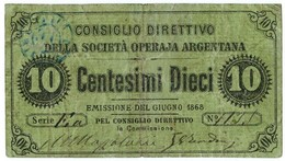 10 CENTESIMI FIDUCIARIO SOCIETÀ OPERAJA ARGENTANA ARGENTA GIUGNO 1868 BB - [ 1] …-1946 : Regno