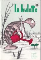 La Hulotte Des Ardennes, N° 58 ; L'hirondelle, La Tortue, Les Plantes Des Vieux Murs - Nature