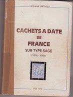 FRANCE : CACHETS A DATE DE FRANCE . SUR TYPE SAGE . A MATHIEU . - France