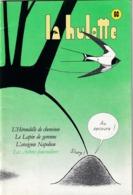 La Hulotte Des Ardennes, N° 60 ; L'Hirondelle De Cheminée, Le Lapin De Garenne, L'Araignée Napoléon, Les Arbres-Fourmili - Nature