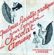 Quelques Recettes Pratiques Pour L' Emploi Du CHOCOLAT  AMIEUX  . - Advertising