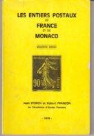 FRANCE : LES ENTIERS POSTAUX DE FRANCE ET DE MONACO . 2 LIVRETS . - France
