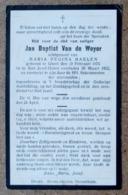 Jan Baptist Van De Weyer, Echtgenoot Van M.R.Haelen - Gheel 10/02/1873 - Sint Jozef-Oolen 28/03/1922 - Esquela