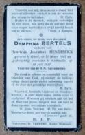 Dymphna Bertels, Weduwe Van Henricus Josephus Hendrickx - Gheel 31 Meert 1843 - Westmalle 10 Juli 1927 - Esquela
