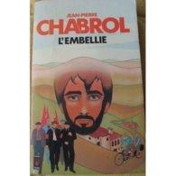 L'embellie Jean Pierre Chabrol +++BE+++ LIVRAISON GRATUITE - Bücher, Zeitschriften, Comics