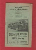 Indicateur Officiel Des Services De Trains Et Autobus Du Cambrésis Caudry -Cambrai St Quentin...etc 1947-1948 Voir Plan - Railway