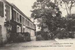 Gironde - Médoc : Valeyrac - Domaine De Villeneuve, Propriété Charriaud - Otros Municipios