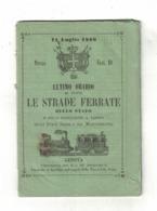 LIBRO  ORARIO DI TUTTE LE STRADE FERRATE DELLO STATO 1860 - Tourisme, Voyages