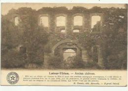 Latour- Virton - Ancien Chateau  - Verzonden 1910 - Virton