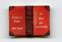 """FEVE -  """"PERSO ROGER ASSELIN PARIS 13e -LIVRE DES GOURMANDS 2008- A. DAUDET - LA GOURMANDISE COMMENCE QUAND ON N'A PLUS - Geluksbrengers"""