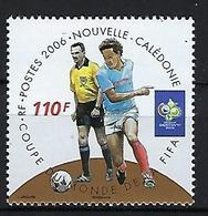 """Nle-Caledonie YT 977 """" Coupe Du Monde Football """" 2006 Neuf** - New Caledonia"""