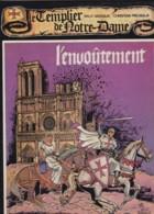W. Vassaux - C. Piscaglia - Le Templier De Notre-Daùe - L'envoûtement - Libros, Revistas, Cómics