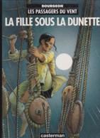 Bourgeon - Les Passagers Du Vent - La Fille Sous La Dunette - Boeken, Tijdschriften, Stripverhalen
