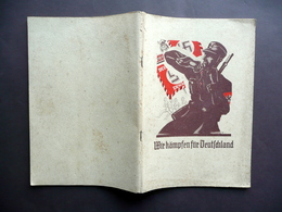 Wir Kampfen Fur Deutschland SA Gruppe Hessen 28 Mai 1938 Frankfurt Am Main Raro - Vecchi Documenti