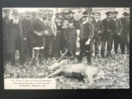 CPA Chasse à Courre En Forêt De Compiègne Numéro 22 Le Cerf Est Mort La Brevière Décembre 1906 - Chasse
