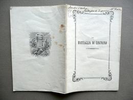 Libretto La Battaglia Di Legnano Giuseppe Verdi Teatro Carcano Ricordi 1859 - Vecchi Documenti