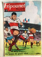 Fripounet Marisette N° 37 Du 10 SEPTEMBRE 1964 Foot Ball Nestor Combin Olympique Lyonnais Lyon - 1950 - Today