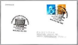 175 Años CANAL INFANTA. Molins De Rei, Barcelona, 1994 - Otros