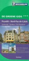 MICHELIN - Picardië - Nord-Pas-de-Calais - Sommevallei - Opaalkust - Frans-Vlaanderen [Le Guide Vert] - Sachbücher