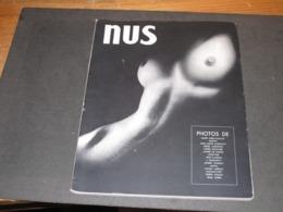 NUS - PHOTOS DE Albin Guillot/Amson/Auradon/Boucher/De Dienes/Dorvyne/ Landau ....voir Scan Couverture PARIS 1947 (?) - Arte