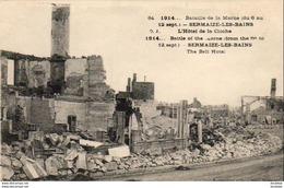 MILITARIA  GUERRE 1914- 18  SERMAIZE- LES- BAINS  L' Hôtel De La Cloche  ..... - Guerra 1914-18
