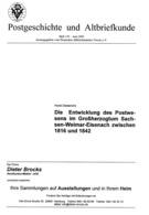 Postwesen Im Großherzogthum Sachsen-Weimar-Eisenach 1816 - 1842 - Von Horst Diederichs  (DASV) PgA 159 Aus 2005 - Topics