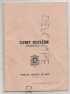 Livret Militaire. Fascicule 1. Forces Armées Belges. - Francese