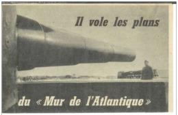 Cpa Guerre - Il Vole Les Plans Du Mur De L'Atlantique , Voyagée - Matériel