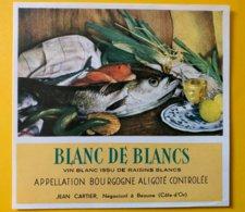 11900 - Blanc De Blancs Bourgogne Aligoté Poissons Et Fruits De Mer - Bourgogne