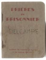 Prières Du Prisonnier. Aumônerie Des Prisonniers De Guerre. Paris. - Livres