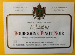 11904 -  L'Aiglon Bourgogne Pinot Noir  Fournisseur De S.M. L'Empereur Napoléon - Bourgogne