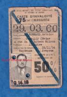 """Carte Ancienne D' Invalidité De La SNCF Pour Militaire Vétéran - """" Station Debout Pénible """"- Antoine BERNARD Gentilly - Billetes De Transporte"""