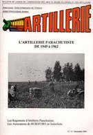 BULLETIN MUSEE ARTILLEURS ARTILLERIE PARACHUTISTE 1945 A 1962 RAP  INDOCHINE ALGERIE - Francés