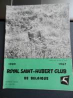 8) RIVISTA ROYAL SAINT HUBERT CLUB DE BELGIQUE CACCIA 1967 N°7 - Fischen + Jagen